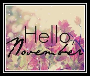 Hello Novemeber