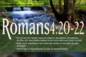 Romans 4: 20 - 22